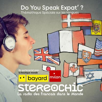 """Le mois spécial """"Do you speak Expat ?"""" sur StereoChic Radio-Expat cover"""