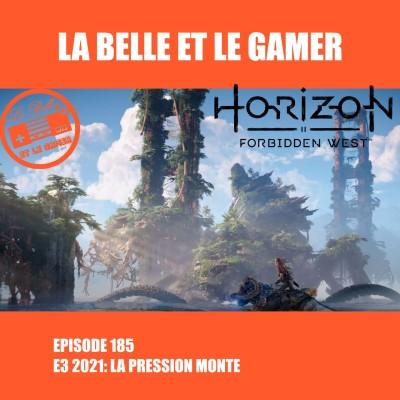 Episode 185: E3 2021: La pression monte cover