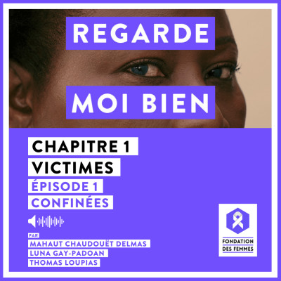 Episode 1 : Confinées cover
