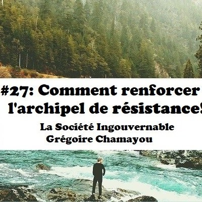 #27: Comment renforcer l'archipel de résistance ! cover