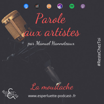 La moustache - Manuel Hannoteaux - Parole aux artistes #ResteChezToi cover