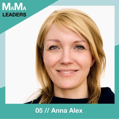 05. Anna Alex über den Aufbau eines Wachstumsunternehmens mit kleinen Kindern cover