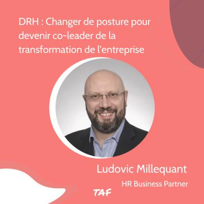 15. DRH : Changer de posture pour devenir co-leader de la transformation de l'entreprise - Ludovic Millequant cover
