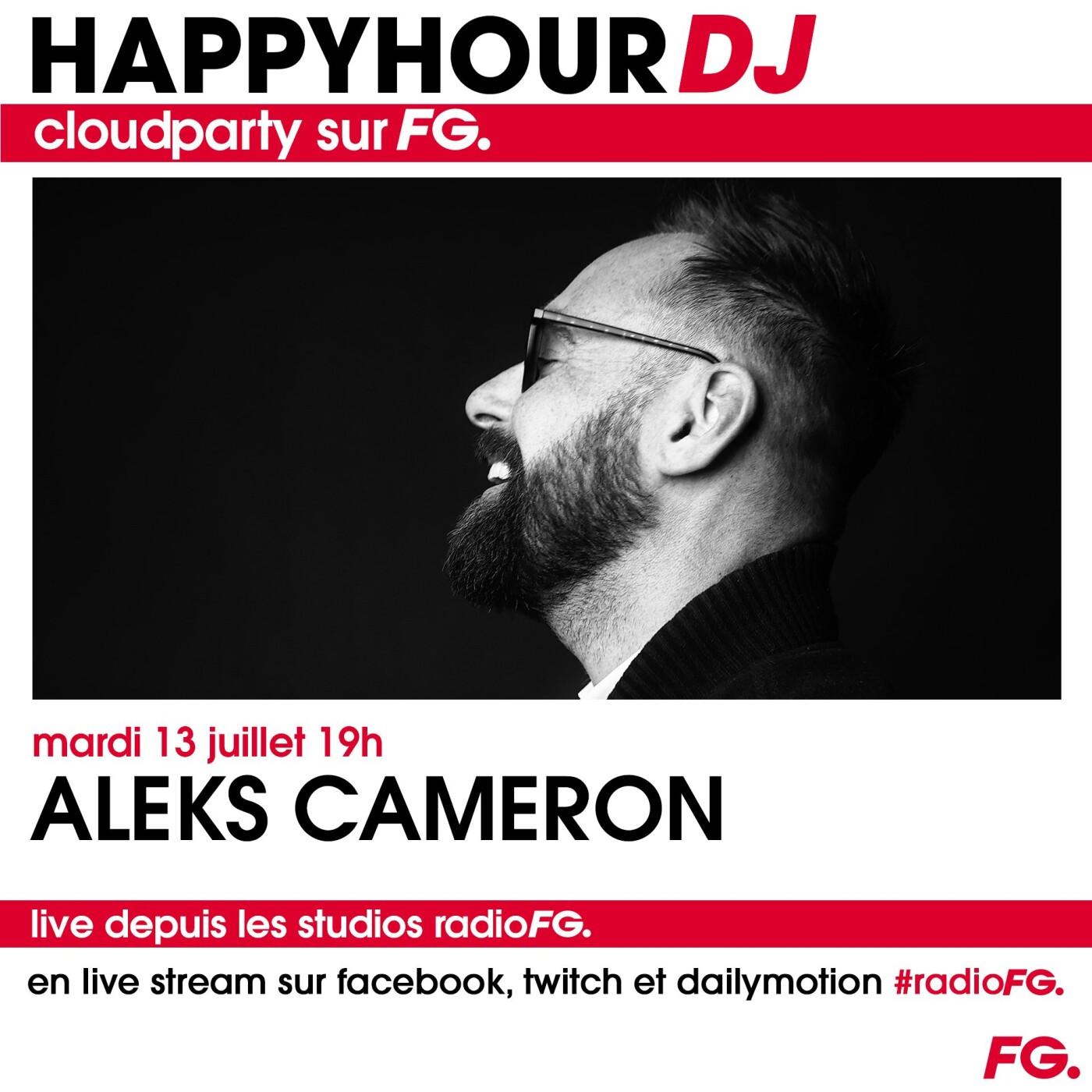 HAPPY HOUR DJ : ALEKS CAMERON