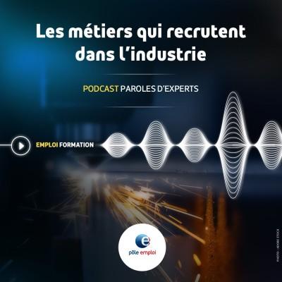 Episode 13 : Zoom sur les métiers de l'industrie cover