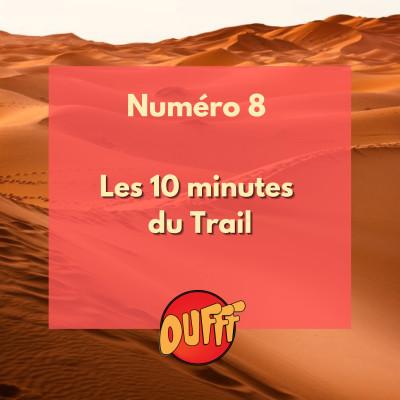 Les 10 minutes du Trail #8 cover