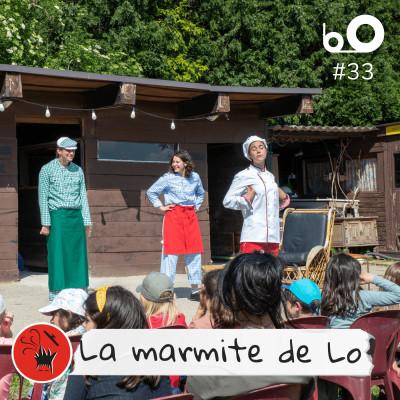 Episode 33 : La Marmite de Lo, éducation à l'alimentation durable cover