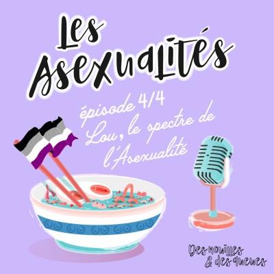 Des Nouilles & Au Lit - Lou, le spectre de l'Asexualité (4/4) cover
