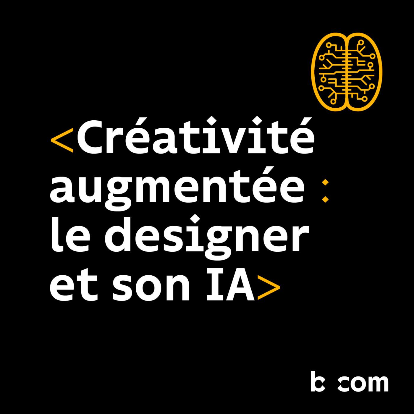 Créativité augmentée: le designer et son IA