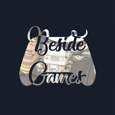 Beside Games ep.33 : Comment a évolué la monétisation dans les jeux vidéo ? cover
