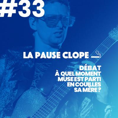 """#LPC33 - DEBAT - """"A quel moment Muse est parti en couilles, sa mère?"""" cover"""
