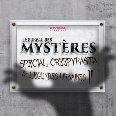 image Episode 25 : Creepypasta et légendes urbaines II