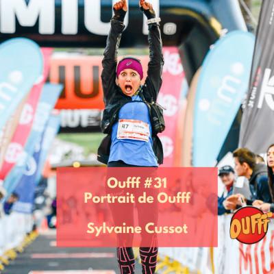 Oufff #31 - Portrait de Oufff - Sylvaine Cussot