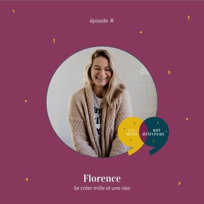 EP6 - Florence, Se créer mille et unes vies cover