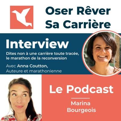 """#5. Itw Anna Coutton, marathonienne et auteure """"Dites non à une carrière toute tracée. Le marathon de la reconversion"""" cover"""