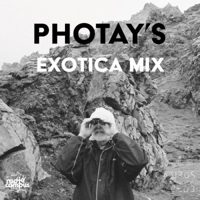 Photay's Exotica Mix | Campus Club