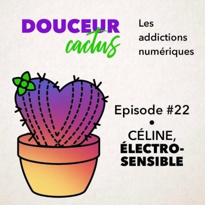 Episode 22 • Céline, électrosensible cover
