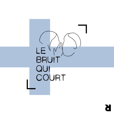 Le Bruit qui Court #8 - La Sainte Lucie et les restrictions à l'avortement cover
