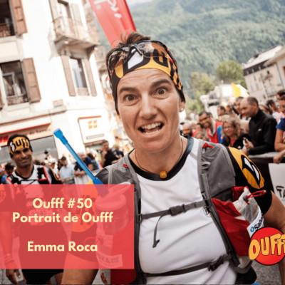 #50 - Portrait de Oufff - Emma Roca, raideuse, skieuse, traileuse ! cover