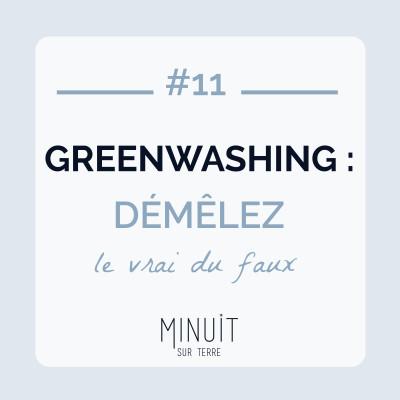#11 - Greenwashing : démêlez le vrai du faux cover