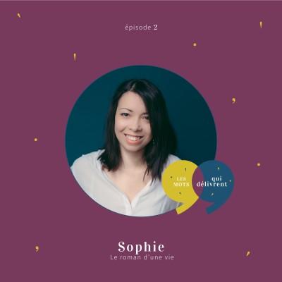 EP2 - Sophie, Le roman d'une vie cover