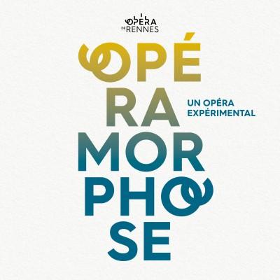 Opéramorphose : un Opéra expérimental cover