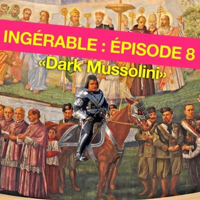 #8 - Dark Mussolini cover