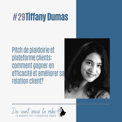 Pitch de plaidoirie et plateforme clients : comment gagner en efficacité et améliorer sa relation client ? – Tiffany Dumas cover