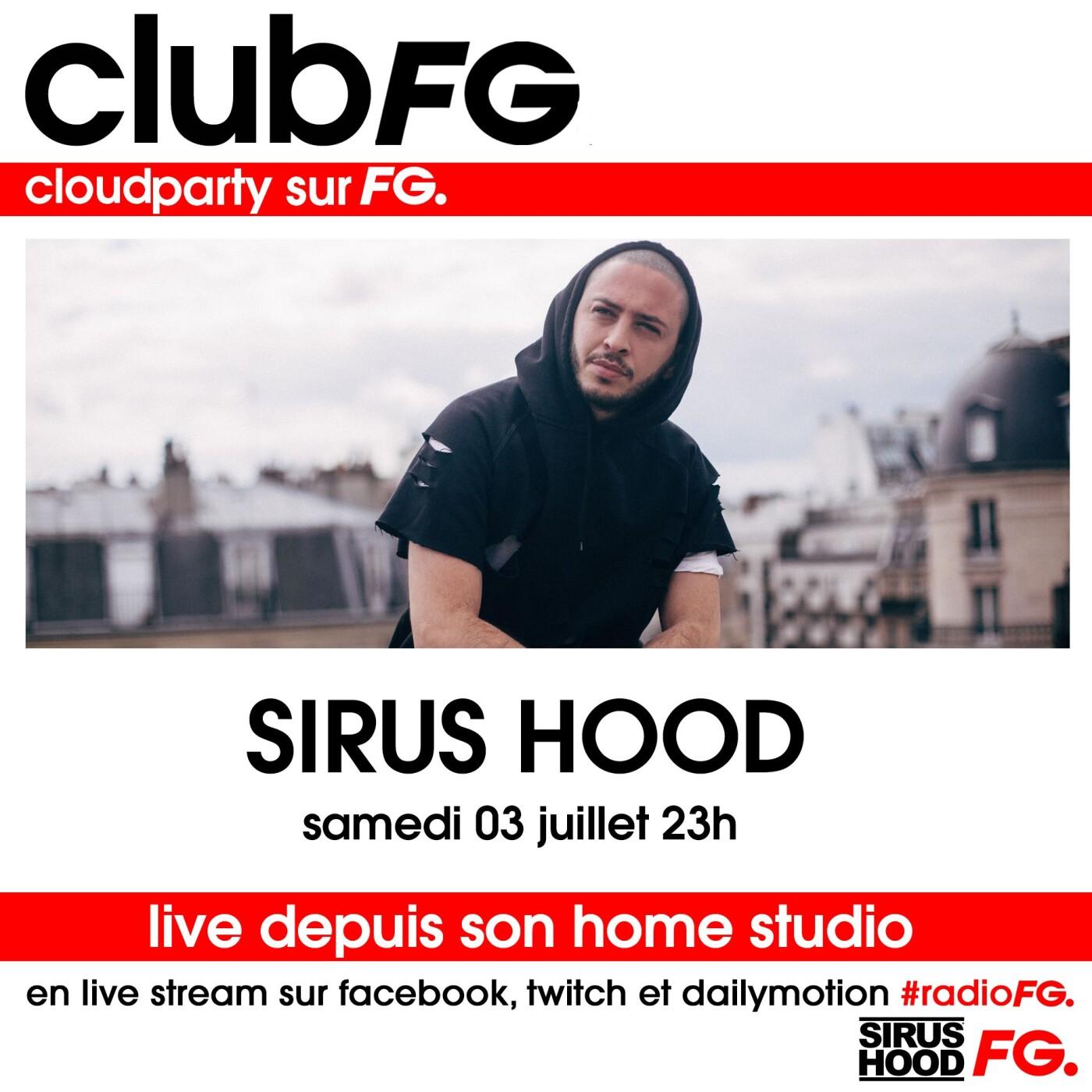 CLOUD PARTY : SIRUS HOOD