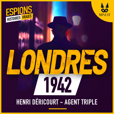 image ESPIONS - 03 - Henri Déricourt un agent triple français