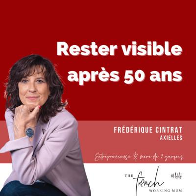 ✨🎧✨ #45 - Frédérique Cintrat - Axielles - Visible après 50 ans cover