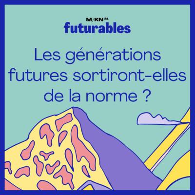 6 - Les générations futures sortiront-elles de la norme ? - avec Océan cover