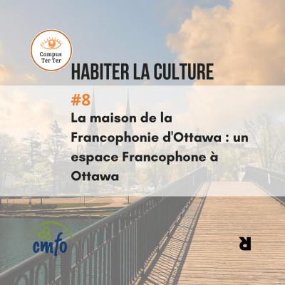 CAMPUS TER TER #8 - La maison de la francophonie d'Ottawa cover