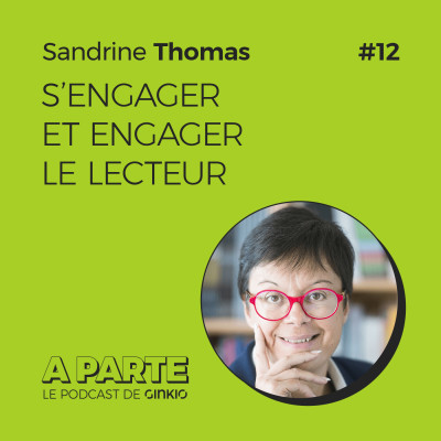 image S'engager et engager le lecteur avec Sandrine Thomas