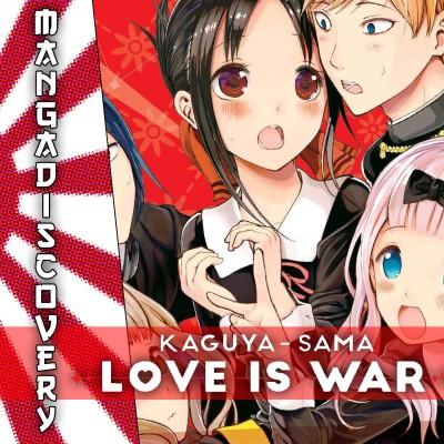 MangaDiscovery S01E05 : Kaguya Sama cover