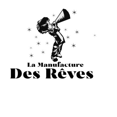 La Manufacture des Rêves - Le Podcast cover