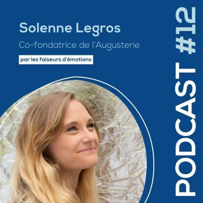 #12 - Solenne Legros - Co-fondatrice de l'Augusterie -  Maison d'expressions - lieu événementiel lyonnais cover