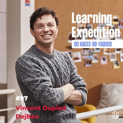 #97 - Vincent Dupied /// Etre excellent sur un seul métier est notre obsession - DejBox cover