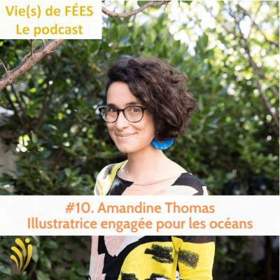 image Episode 10 - Amandine Thomas - Illustratrice freelance engagée pour les océans