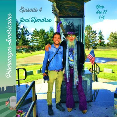 4: Club des 27 - Jimi Hendrix - Pèlerinage à Seattle pour le God of Guitar cover