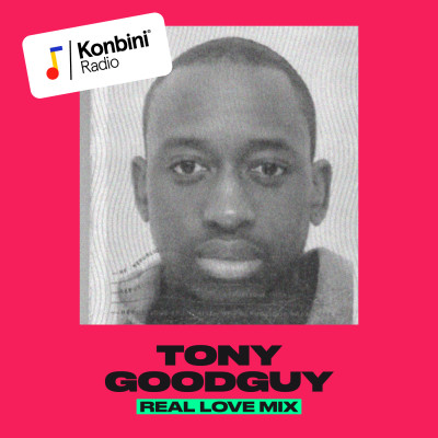 image 'Real Love' Mix - Tony Goodguy