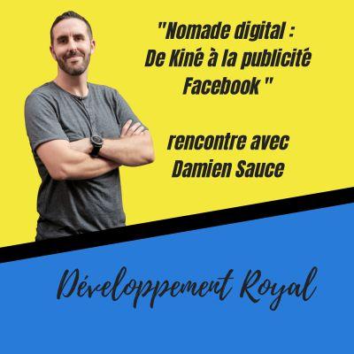 image Nomade digital : de kiné à la publicité sur Facebook,  rencontre avec Damien Sauce