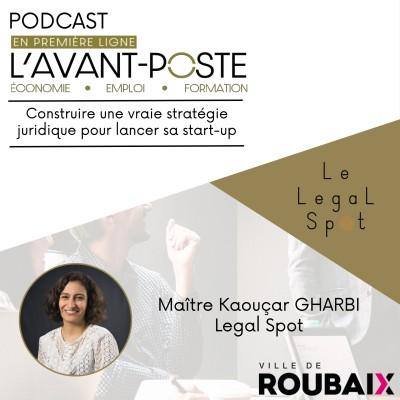Kaouçar Gharbi - Le Legal Spot cover