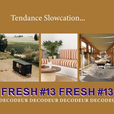 """FRESH #13 la tendance déco du mois : """"Slowcation"""", des vacances slowlife... cover"""