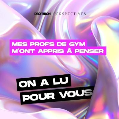 On a lu pour vous : Mes profs de gym m'ont appris à penser de Michel Serres cover