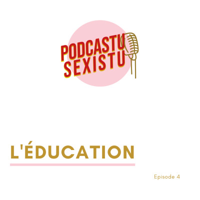 Episode 4 : L'éducation cover