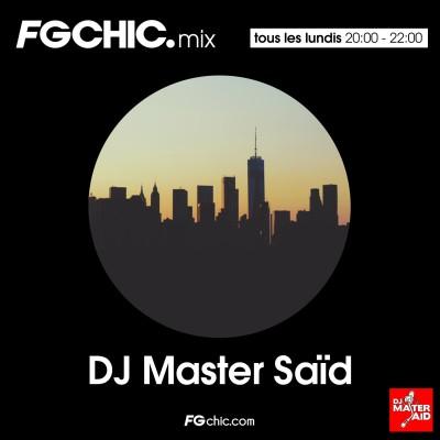 FG CHIC MIX BY DJ MASTER SAID cover