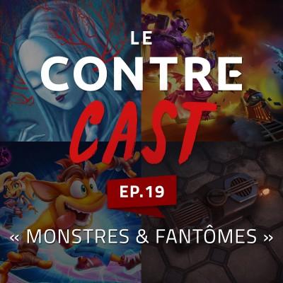 LeContreCast #20 - Monstres & Fantomes cover