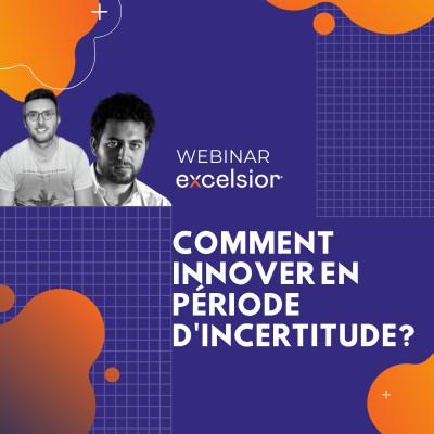 Comment innover en période d'incertitudes ?
