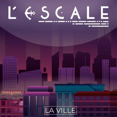 L'Escale #4 - La Ville cover